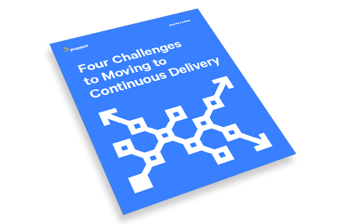 puppet whitepaper  challenges to moving to continuous delivery land